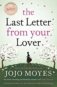 The Last Letter from Your Lover: 'An exquisite tale of love lost, love found and the power of letter-writi