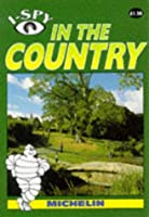 I-Spy in the Country (Michelin I-Spy S.)
