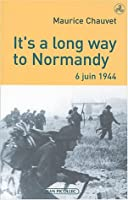 It's a long way to normandy, 6 juin 1944