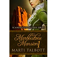 Marblestone Mansion, Book 1 (Scandalous Duchess Series) (English Edition)