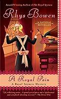 A Royal Pain (A Royal Spyness Mystery) by Rhys Bowen(2009-07-07)