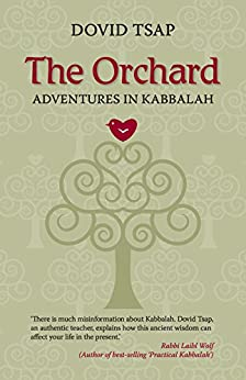 The Orchard: Adventures in Kabbalah by [Tsap, Dovid]