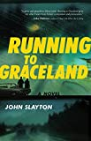 Running to Graceland (English Edition)