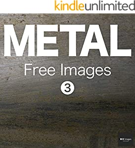 METAL Free Images 3  BEIZ images - Free Stock Photos (English Edition)