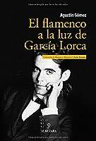 El flamenco a la luz de García Lorca