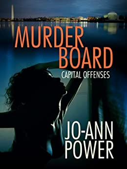 Murder Board, A Short Tale of Capital Offenses (Capital Offenses, The Anthology) by [Power, Jo-Ann]