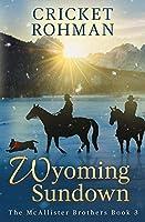 Wyoming Sundown (The McAllister Brothers)