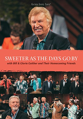Sweeter As the Days Go By [DVD] [Import] Bill Gaither & Gloria Spring House