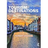 The Economics of Tourism Destinations: Theory and Practice