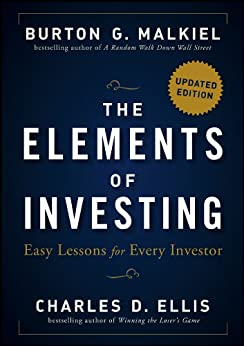 [Malkiel, Burton G., Ellis, Charles D.]のThe Elements of Investing: Easy Lessons for Every Investor