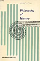 Philosophy of History (Foundations of Philosophy)