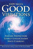 Judy Hall's Good Vibrations