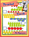 Preschool Pencils For Beginners: 1st Grade Common Core Math Daily Practice Workbook, Practice Questions and Activity Book for   Toddlers Fun Activities.
