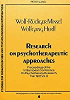Research on Psychotherapeutic Approaches: Proceedings of the 1st European Conference on Psychotherapy Research, Trier 1981, Vol. II (Studien Zur Paedagogischen Und Psychologischen Intervention)