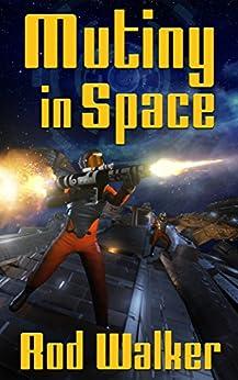 Mutiny in Space by [Walker, Rod]