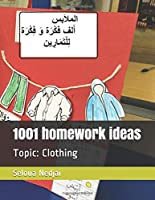 1001 homework ideas: Topic: Clothing