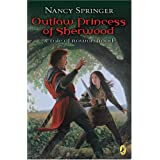 Outlaw Princess Of Sherwood: A Tale Of Rowan Hood