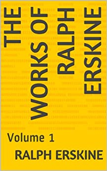 The Works Of Ralph Erskine: Volume 1 by [Erskine, Ralph]