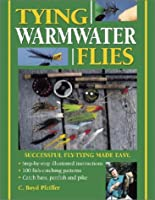 Tying Warmwater Flies