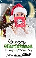 Wrapping Christmas (12 Chapters of Christmas)
