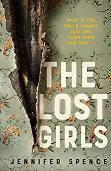 The Lost Girls by [Spence, Jennifer]