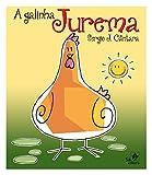A galinha Jurema ()