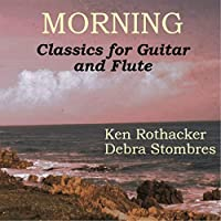 Morning - Classics For Guitar And Flute