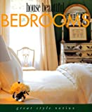 House Beautiful Bedrooms (Great Style Series)
