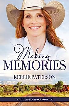 Making Memories by [Paterson, Kerrie]