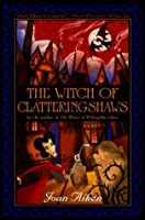 The Witch of Clatteringshaws (Wolves Chronicles)