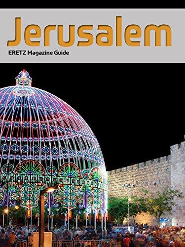 Jerusalem: ERETZ Magazine Guide (English Edition)