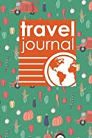 Travel Journal: Travel Book, Travel Logs, Travel Journals, Travellers Notebook, Cute Farm Animals Cover