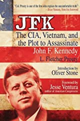 JFK: The CIA, Vietnam, and the Plot to Assassinate John F. Kennedy by L. Fletcher Prouty(2011-04-01) Paperback