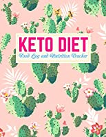 Keto Diet Food Log and Nutrition Tracker: Cute Daily Ketogenic Meal Planner | Weight Loss Journal and Healthy Living Diary | Low Carb Fitness Tracker and Wellness Notebook |  Book # 009234