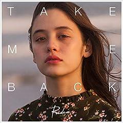 Take me back♪Rude-α