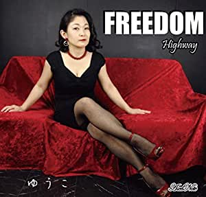 FREEDOM / Highway