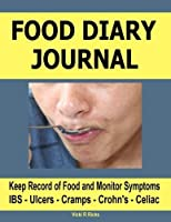 Food Diary Journal: Discover offending foods and monitor symptoms. Good for people with IBS Crohn's Ucler Celiac Gluten or other intolerances. [並行輸入品]