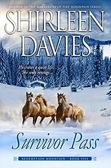 Survivor Pass (Redemption Mountain Historical Western Romance Book 5) by [Davies, Shirleen]