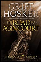 The Road to Agincourt (Struggle for a Crown)