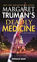Margaret Truman's Deadly Medicine (Capital Crimes)