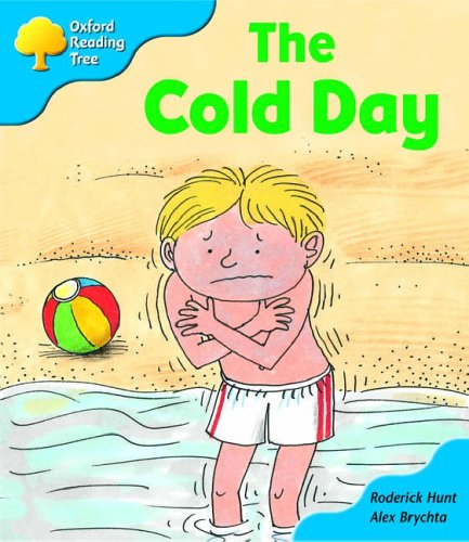 Oxford Reading Tree: Stage 3: More Storybooks: the Cold Day: Pack Bの詳細を見る