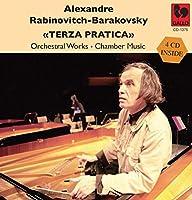 アレクサンドル・ラビノヴィチ=バラコフスキー作品集 (Alexandre Rabinovitch-Barakovsky : Terza pratica ~ Orchestra Works ・ Chamber Music) (4CD) [輸入盤]