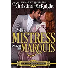 The Mistress Enchants Her Marquis (Craven House Series Book 2)