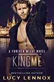「King Me: A Forever Wilde Novel (English Edition)」のサムネイル画像