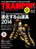 TRAMPIN'(トランピン) vol.17—Hiking & Backpacking (CHIKYU-MARU MOOK)