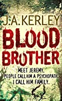 Blood Brother by Jack Kerley(1905-06-30)