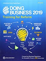 Doing Business 2019: Training for Reform