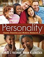 Personality: Classic Theories and Modern Research (4th Edition) (MyPsychKit Series)