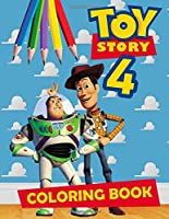 Toy Story Coloring Book: Toy Story 2019 Coloring Book with Perfect Images (Unofficial)