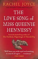 The Love Song of Miss Queenie Hennessy by Rachel Joyce(1905-07-04)